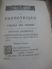 1883 Panégyrique de l'Ecole des Femmes Librairie Bibliophiles Numéroté Molière