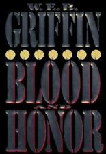 Blood and Honor (Honor Bound), W.E.B. Griffin, Good Book