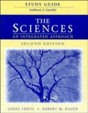 The Sciences : An Integrated Approach by Robert M. Hazen and James Trefil (1997,