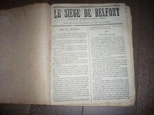 LE SIEGE DE BELFORT RELIURE JOURNAUX PERIODIQUES 1871 SIEGE DE LA COMMUNE