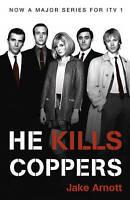 He Kills Coppers by Jake Arnott (Paperback)