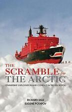 The Scramble for the Arctic: Ownership, Exploitation and Conflict in-ExLibrary