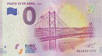 BILLET 0  EURO  PONTE 25 DE ABRIL LISBOA PORTUGAL 2018  NUMERO 1000