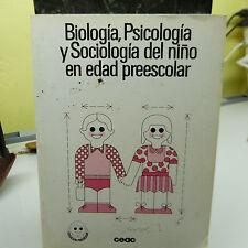 $5 Blow Out Sale: Biologia, Psicologia y Sociologia del nino en edad preesc (b5)
