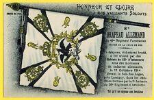 cpa DRAPEAU ALLEMAND trouvé en 1914 par le 121e RI devant le BOIS des LOGES