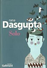 LITTERATURE INDIENNE / RANA DASGUPTA - SOLO - GALLIMARD - 30 %