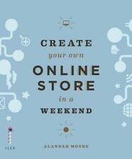 CREATE your own ONLINE STORE using WORDPRESS IN A WEEKEND by Alannah Moore