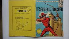 BD LE CHEVALIER BLANC LE SERMENT DE L'ARCHER N°5 EO 1965 BROCHEE HISTOIRE TINTIN