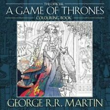 The Official A Game of Thrones Colouring Book by George R.R. Martin (NEW)