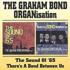 GRAHAM BOND ORGANISATION - THE SOUND OF 65/THERE'S A BOND BETWEEN US NEW CD