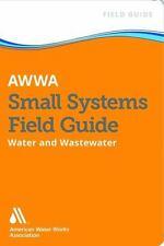 AWWA Small Systems Operator Field Guide
