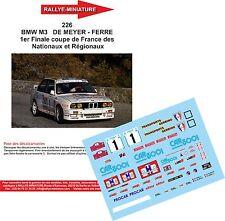 DÉCALS 1/18 réf 226 BMW M3   DE MEYER - FERRE 1er Finale coupe de France