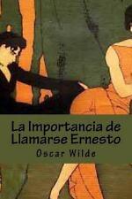 La Importancia de Llamarse Ernesto by Oscar Wilde (2015, Paperback)