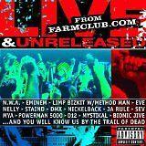 N.W.A., EMINEM... - Live & unreleased from farmclub.com - CD Album