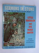 Life of BROTHER JOSEPH Grotto ~ SERMONS IN STONE Photo Guide ~ Cullman, ALABAMA