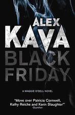 ALEX KAVA _____ BLACK FRIDAY __HARD BACK ____ BRAND NEW __ FREEPOST UK