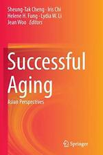 Successful Aging : Asian Perspectives, Cheng, Sheung-Tak 9789402403565 New,,