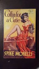 "Spike Morelli, ""Coffin for a Cutie,"" 1950, VG+, 1st UK"