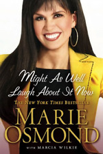 Might As Well Laugh About It Now, Marie Osmond, Good Condition Book, ISBN 045122