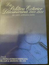 R. Dominicana 2002, LA POLITICA EXTERIOR DOMINICANA 1961-1974, TOMO 2, M. A Sang