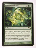 MTG Magic: the Gathering Cards: HUM OF THE RADIX: MRD