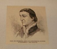 1886 magazine engraving ~ PAUL DE CHOMEDEY, Founder of Montreal