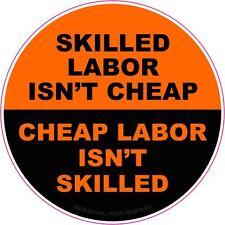 Skilled Labor Isn't Cheap Hard Hat Sticker Hellmet Decal ORANGE