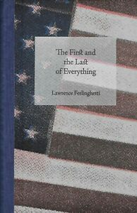 LAWRENCE FERLINGHETTI FIRST & LAST OF EVERYTHING - ONE OF 26 LETTERED & SIGNED
