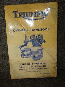 TRIUMPH OWNER'S HANDBOOK UNIT CONST 500 cc SINGLE / TWIN ENGINE H57083 USA VERS.