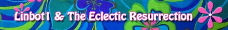 The Eclectic Resurrection