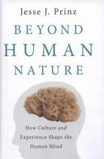 Beyond Human Nature: How Culture and Experience Shape the Human Mind, Prinz, Jes
