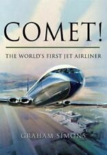Comet! The World's First Jet Airliner, Simons, Graham M., BRAND NEW