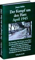 Der Kampf um den Harz April 1945 Kriegsende Mitteldeutschland Leipzig Buch Band4