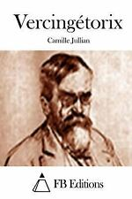 Vercingétorix by Camille Jullian (2015, Paperback)