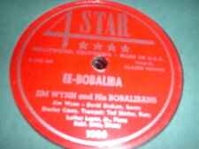 78RPM 4 Star 1026 Jim Wynn w/Claude Treiner, EE-Bobaliba, I Want Little Girl V-