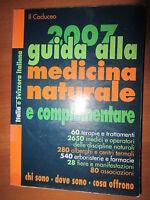 2007 GUIDA ALLA MEDICINA NATURALE E COPLEMENTARE, CADUCEO -A2