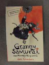GRANNY SAMURAI THE MONKEY KING AND I by JOHN CHAMBERS * PROOF * P/B Pub WALKER