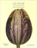 La tulipe - une anthologie - Ron Van Dongen - Citadelles & Mazenod