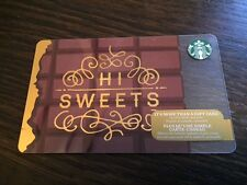 "Canada Series Starbucks ""HI SWEETS 2016"" Gift Card - New No Value"