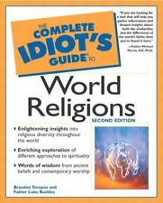 The Complete Idiot's Guide(R) to World Religions (2nd Edition)