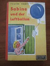E787)KINDERBUCH SABINE UND DER LUFTBALLON KNOTT/TRAUTWEIN ENSSLIN&LAIBLIN EA1955