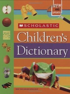 Scholastic Childrens Dictionary by Scholastic