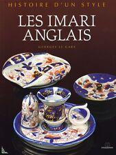 Les IMARI Anglais Porcelaines et Faïences de G.Le Gars
