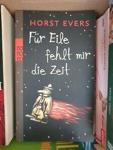 Horst Evers Für Eile fehlt mir die Zeit (Taschenbuch)