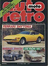 AUTO RETRO n°57 MAI 1985FERRARI DAYTONA MASERATI 3500GT VOLVO 120