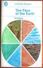 The Face of the Earth by G H Dury Penguin PB 1969 geology