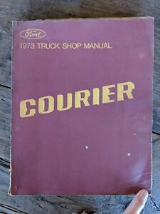 Ford Courier 1973 Ford shop manual truck Courier pre owned garage vintage