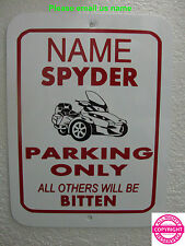 CAN-AM SPYDER  RT - PERSONALIZED METAL PARKING SIGN - 1 NAME