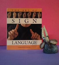 Christopher Brown: The Art of Sign Language/signed English/reference HBDJ
