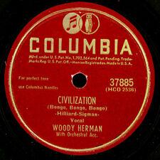 WOODY HERMAN Civilisation (Bongo, Bongo, Bongo) -Klassiker-Schellackplatte X3440